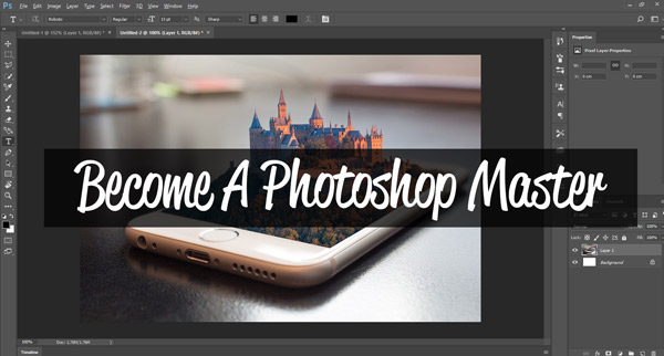 10 Steps to Becoming a Photoshop Master
